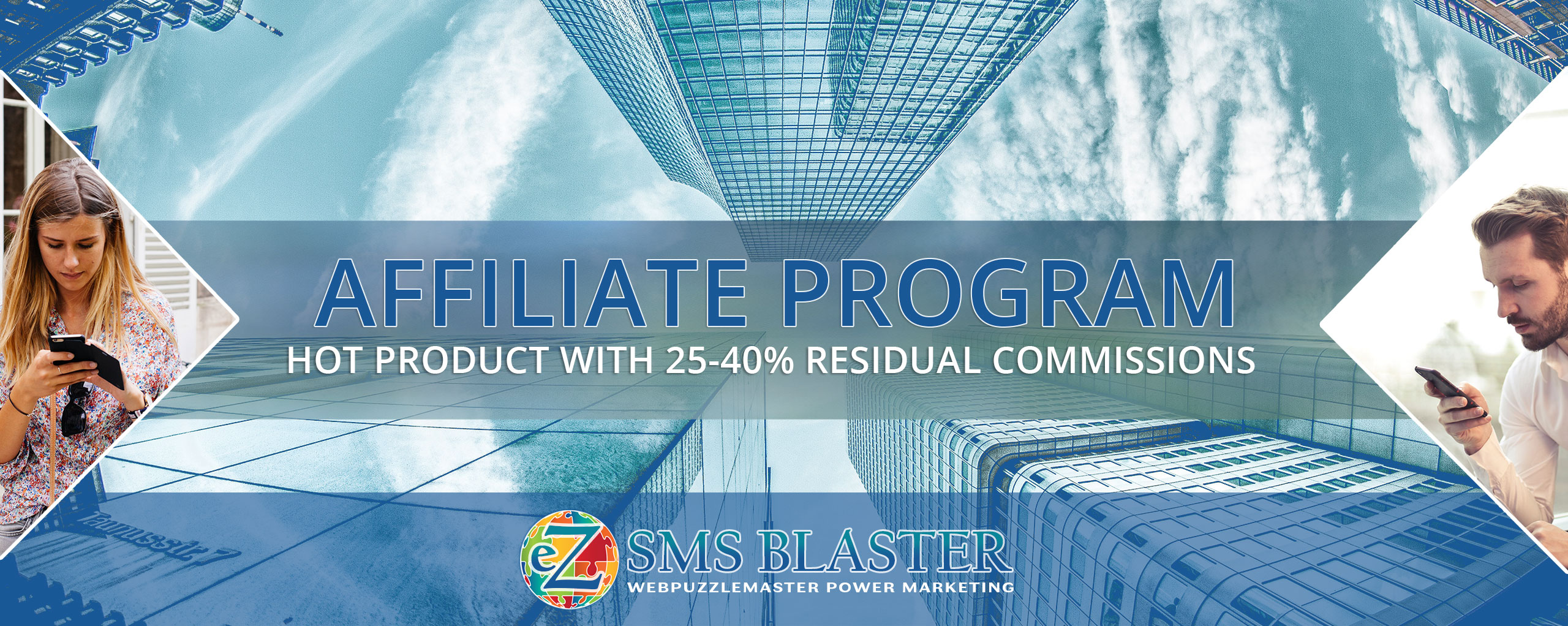 Introducing eZ SMS Blaster Affiliate Program